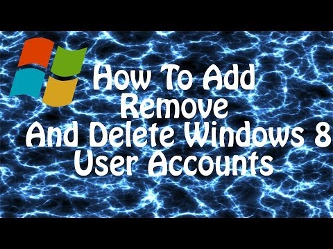 How To Add, Edit And Delete WIndows 8 User Accounts - Windows 8 Tutorial