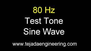 80 Hz Test Tone Sine Wave - One Hour