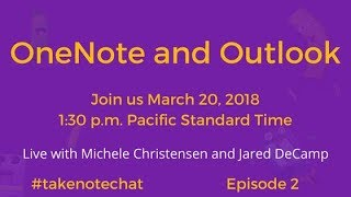 OneNote and Outlook, Take Note Chat, Episode 2 thumbnail