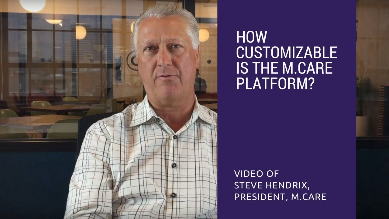 How Customizable Is The m.Care Platform?