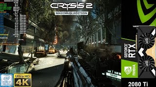 CRYSIS 2 Maximum Settings 4K | RTX 2080 Ti | i7 8700K 5.3GHz
