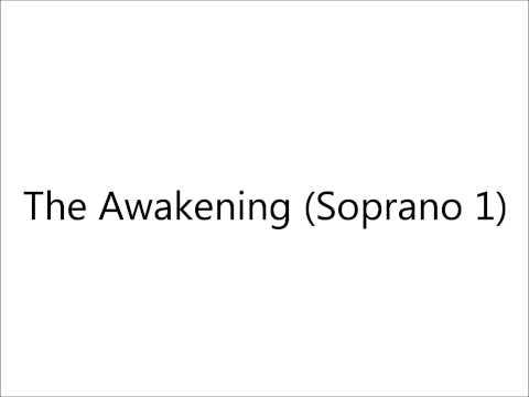 The Awakening (Soprano 1)