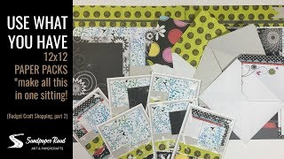 Use What You Have - 12x12 paper packs - Budget Craft Shopping part 2 by Sandpaper Road