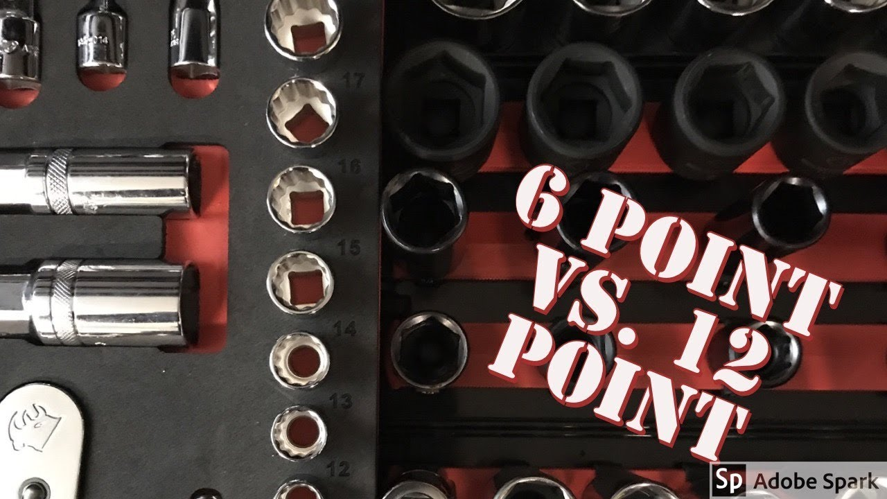 6 Pt VS 12 Pt Sockets PROS and CONS