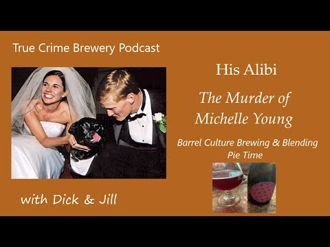 His Alibi: The Murder Of Michelle Young