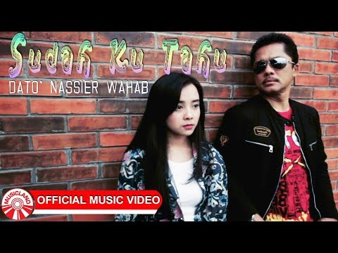 Dato' Nassier Wahab - Sudah Ku Tahu [Official Music Video HD]