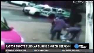 Pistol-packing pastor shoots alleged burglar at church