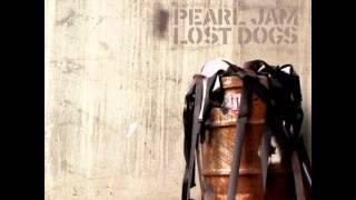 Undone  - Pearl Jam -  Lost Dogs 2003