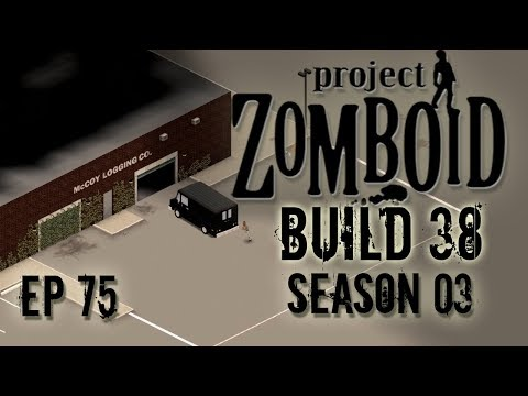 PROJECT ZOMBOID Season 3 | Logging | Ep 75 | Let's Play Project Zomboid