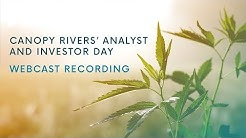 Canopy Rivers' Analyst and Investor Day: The Future of Cannabis (May 2019)