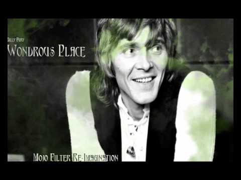 Billy Fury ~ Wondrous Place (Mojo filter Re-imagination)