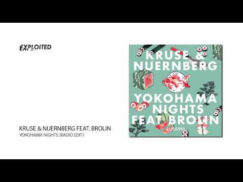 Kruse & Nuernberg - Yokohama Nights feat. Brolin (Radio Edit) | Exploited