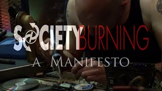 Society Burning - A Manifesto