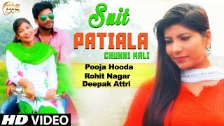 Suit Patiala Kali Chunni ||Pooja Hooda || New Haryanvi Song 2016 || लेटेस्ट हरियाणवी सोंग