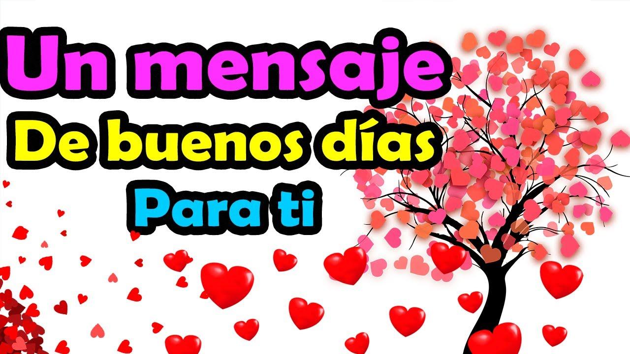 Buenos Dias Abre Este Mensaje Mi Amor Tengo Algo que Decirte Palabras Bonitas de AMOR para Enamorar