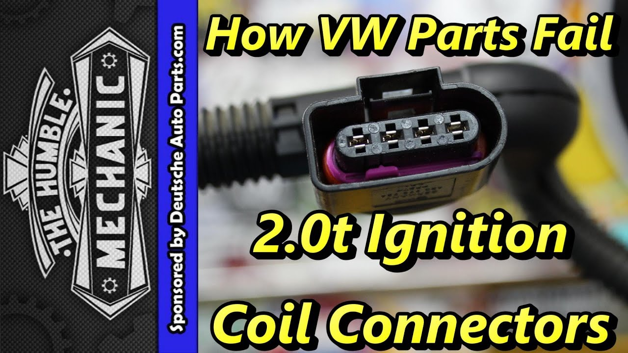how vw parts fail ~ 2 0t ignition coil connectors