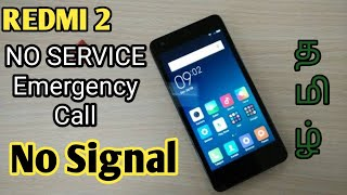 Xiaomi Redmi 2 no service no signal emergency call only sim not working solved in tamil