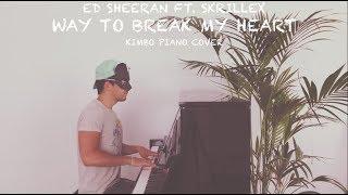 Ed Sheeran ft. Skrillex - Way To Break My Heart (Piano Cover + Sheets)