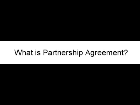 What is Partnership Agreement?