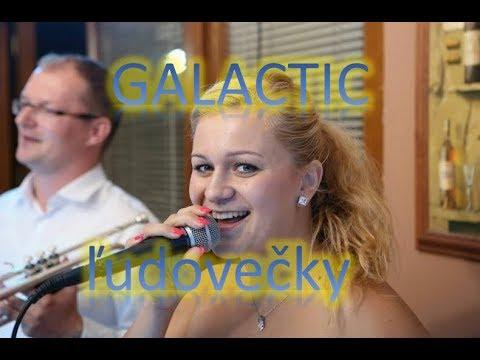 GALAKTIC,   vybrané slovenské ľudovky