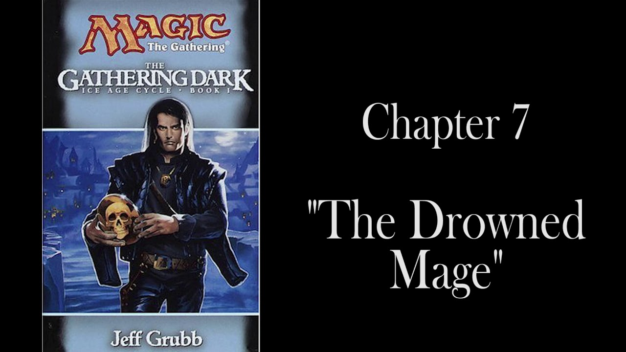 The Gathering Dark: Chapter 7 - The Drowned Mage - Unofficial Audiobook