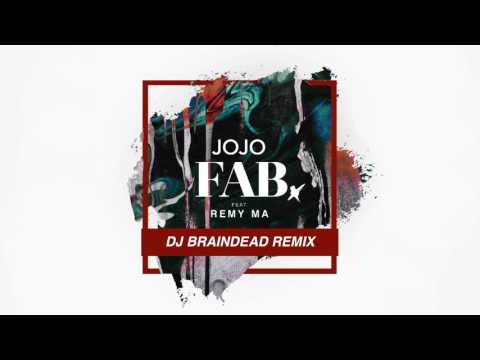 JoJo - Fab feat. Remy Ma (DJ Braindead Remix) [Official Audio]