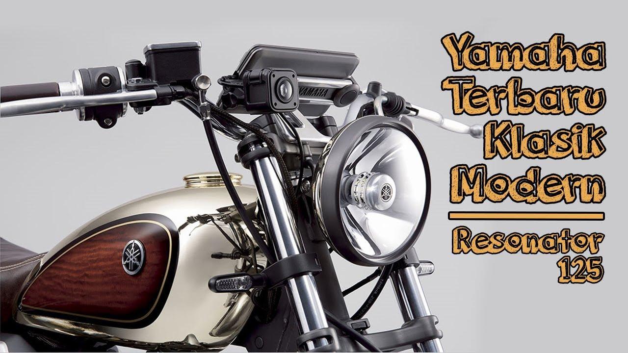 Ini Dia Motor Yamaha Terbaru Gaya Klasik Modern Yamaha Resonator 125