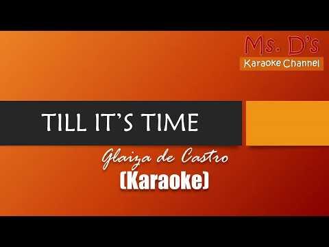 [KARAOKE]Till It's Time - Glaiza de Castro