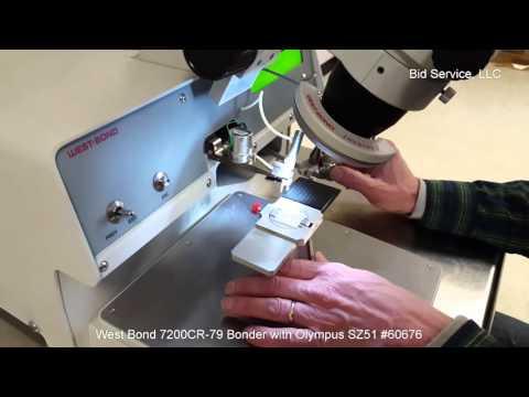 West Bond 7200CR-79 Manual Die Bonder With Olympus SZ51 #60676