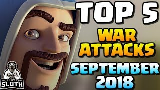 TOP 5 War Attacks September 2018 | Clash of Clans