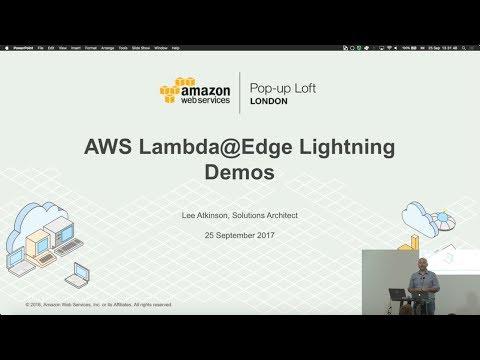 Live from the London Loft | AWS Lambda@Edge Lightning Demos