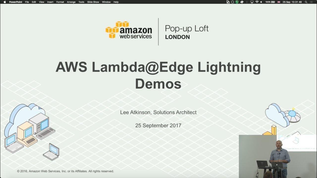 Live from the London Loft   AWS Lambda@Edge Lightning Demos