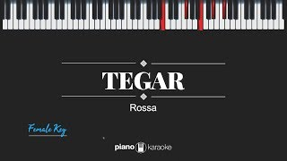 Tegar (Female Key) Rossa (Karaoke Piano Cover)