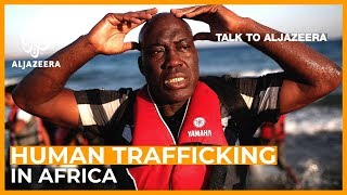 Talk to Al Jazeera - Gambia: The business of human trafficking - Talk to Al Jazeera thumbnail