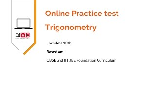 Free Online Practice Test for Trigonometry Topic- CBSE Class 10 Math