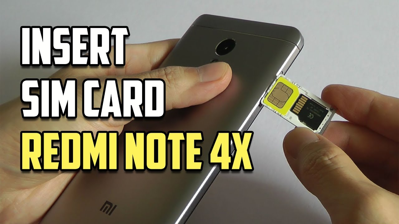 how to insert sim amp sd card in xiaomi redmi note 4x   youtube