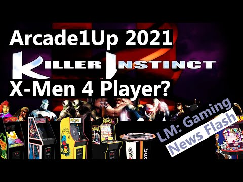 Arcade1Up 2021 Cabinets Killer Instinct, X-Men 4 Player & Legacy Cabinets - Gaming News Flash from Local Multiplayer