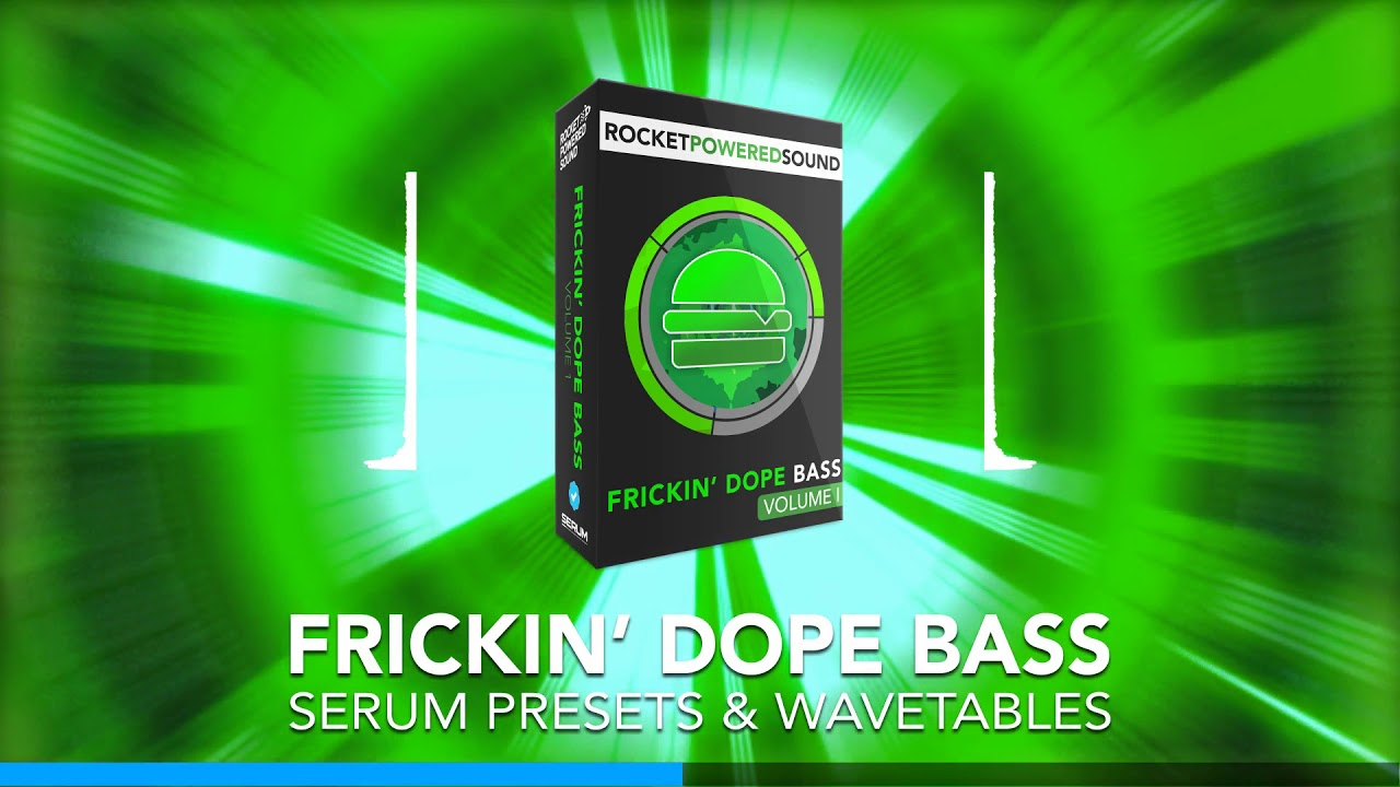 Frickin' Dope Bass for Serum