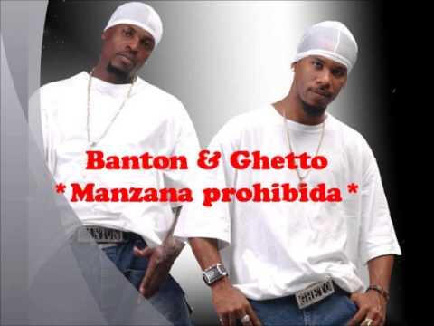 manzana prohibida banton y ghetto