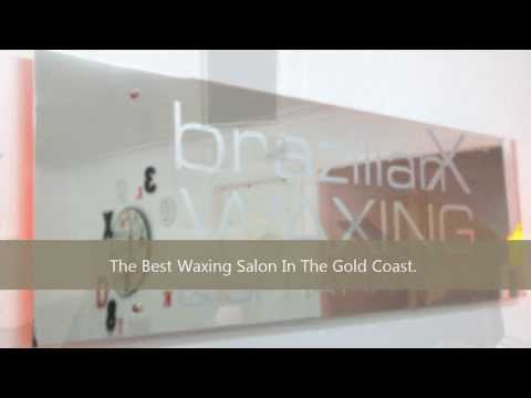 Best Waxing Salon in Goldcoast Presented By BrazilianX Call 07 5532 0471
