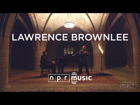 Lawrence Brownlee: NPR Music Field Recordings