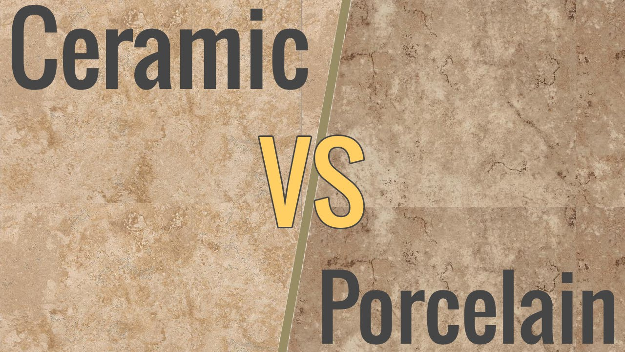 The Difference Between Ceramic Porcelain Tile Youtube