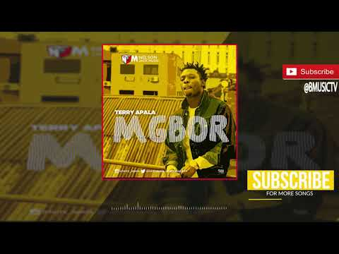 Terry Apala - Mgbor (OFFICIAL AUDIO 2017)