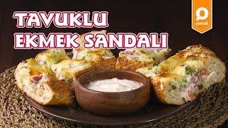 Tavuklu Ekmek Sandalı Tarifi - Onedio Yemek - Pratik Yemek Tarifleri