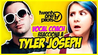TWENTY ONE PILOTS - TYLER JOSEPH | VOCAL COACH REACCIONA | Gret Rocha