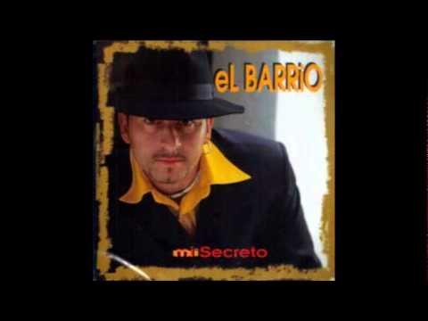 El Barrio - Mi Secreto (Mi secreto)