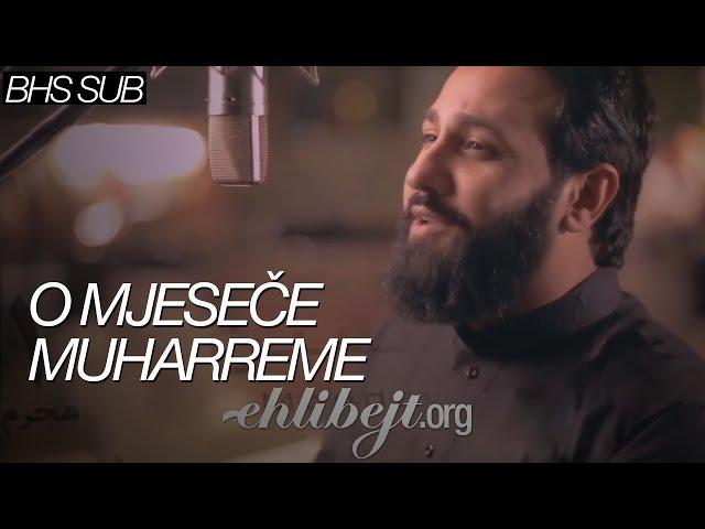 O mjeseče Muharreme (Hussain Faisal) / يا محرم