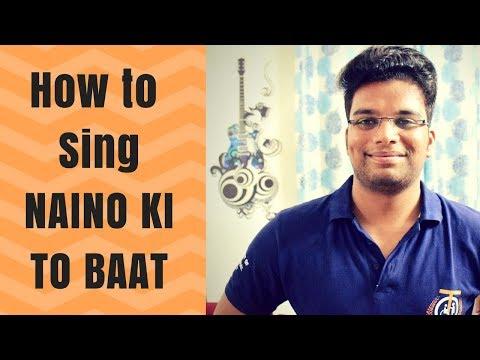 How To Sing Naino Ki Baat Naina Jaane Hai | Singing Lessons Bollywood | Paarth Singh | Hindi