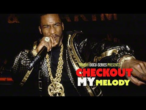 PART ONETRB2HH Presents: Check out My Melody  A true story about Rakim
