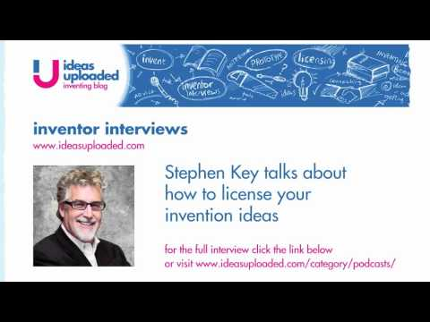 Inventor Stephen Key Inventright offers advice on how to license your invention ideas
